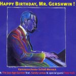 HAPPY BIRTHDAY, MR. GERSHWIN!