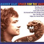 RAINER GLAS - SPACE FOR THE BASS (2008)