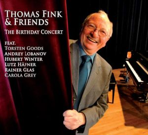 Thomas Fink & Friends - The Birthday Concert